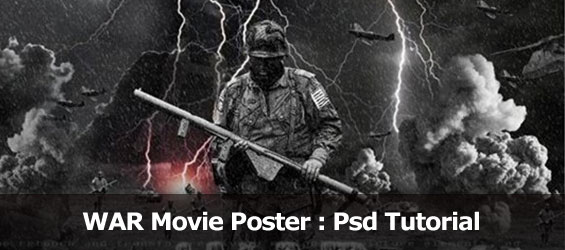 How to create War Poster :Psd tutorial