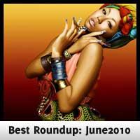 Best Roundup: June 2010