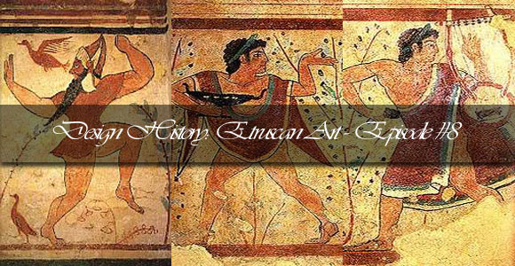 Design History: Etruscan Art – Episode #8