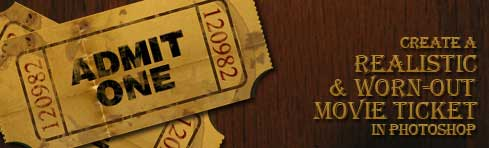 Realistic and Worn-Out Movie Ticket in Photoshop