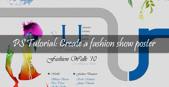 Photoshop Tutorial: Create a Fashion Show Poster