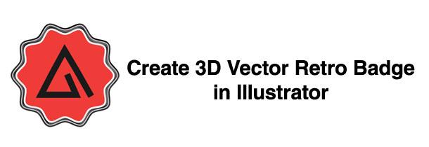 Illustrator CS6 Tutorial: Create 3D Vector Retro Badge