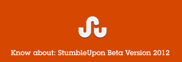 Stumbleupon Beta 2012 Redesigned and Very Effective
