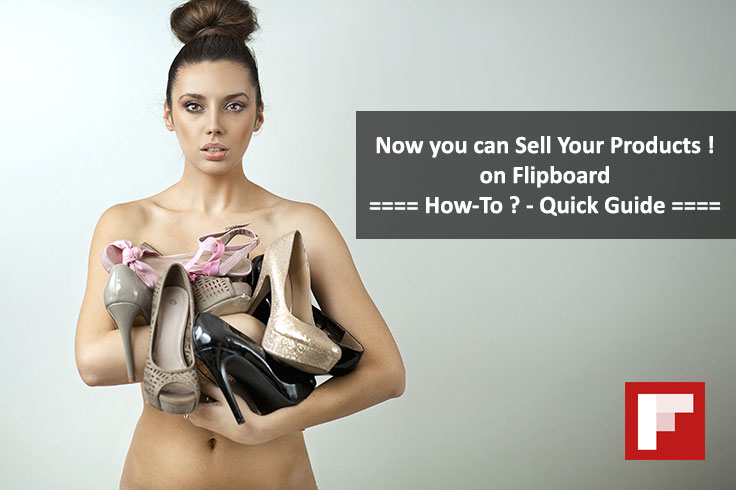 [Update] How to Shop or Sell Your Products on Flipboard using New Bookmarklet