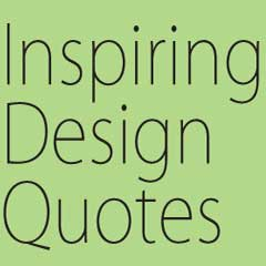 15 Inspirational Quotes by Design Legends [Infographic]