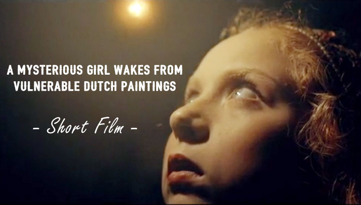 A Mysterious Girl Wakes from Vulnerable Dutch Paintings