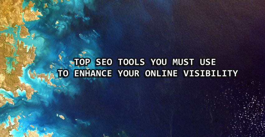 Top SEO tools to enhance your online visibility
