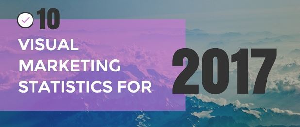 How Visual Content Dominates Social Media 2017-2018 [Infographics]